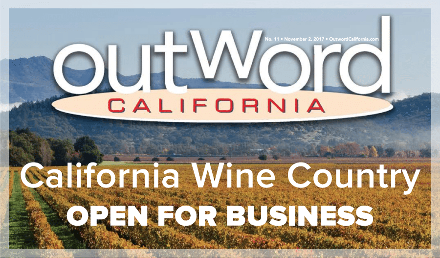 Outword California: November Issue – California Wine Country – Open for Business