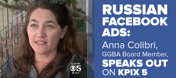 Russian Facebook Ads: Anna Colibri, GGBA Board Member, Speaks Out on KPIX 5