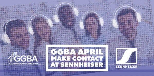 GGBA Make April Contact at Sennheiser