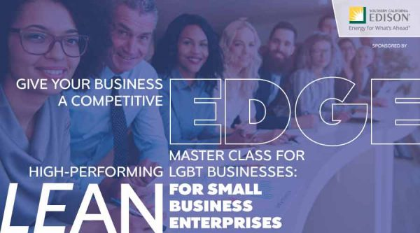 EDGE Master Class for High-Performing LGBT Businesses: LEAN for Small Business Enterprises