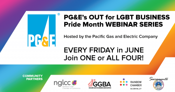 PG&E's OUT for LGBT BUSINESS Pride Month WEBINAR SERIES