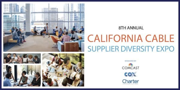 8th Annual California Cable Diversity Expo