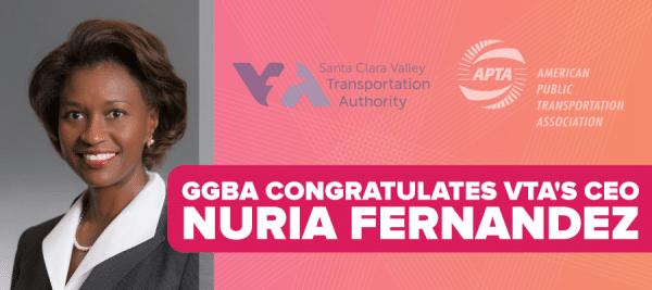 GGBA Congratulates VTA's CEO, Nuria Fernandez