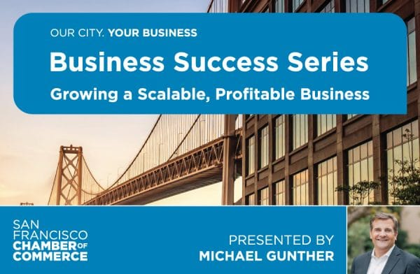 Business Success Series: Growing a Scalable, Profitable Business