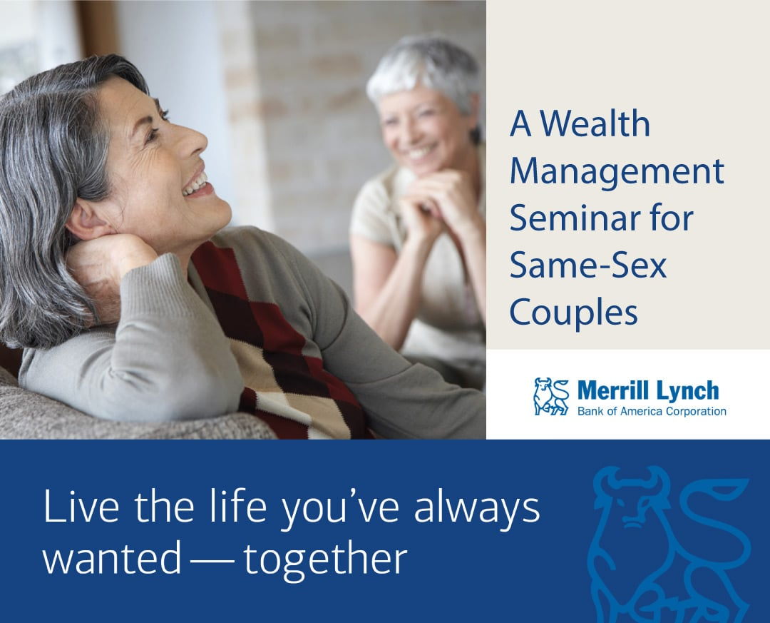 Wealth Management for Same-Sex Couples: A Complimentary Seminar