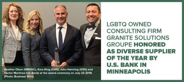 LGBTQ Owned Consulting Firm Granite Solutions Groupe Honored as Diverse Supplier of the Year by U.S. Bank in Minneapolis