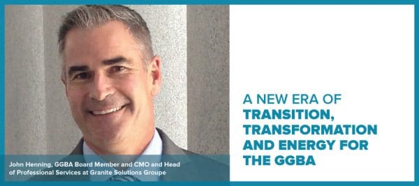 A New Era of Transition, Transformation and Energy for the GGBA