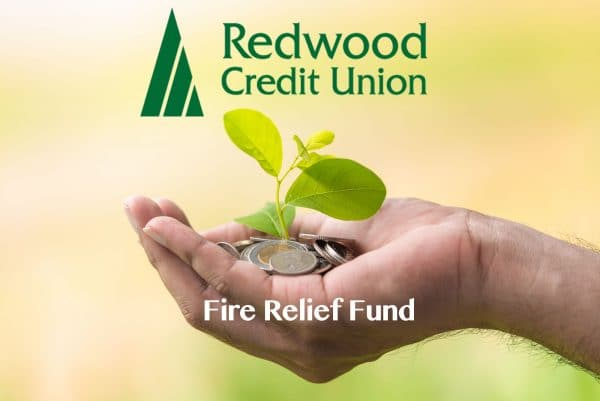 Redwood Credit Union Opens 2020 Fire Relief Fund