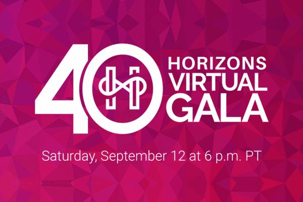 Horizons 40th Anniversary: Virtual Gala