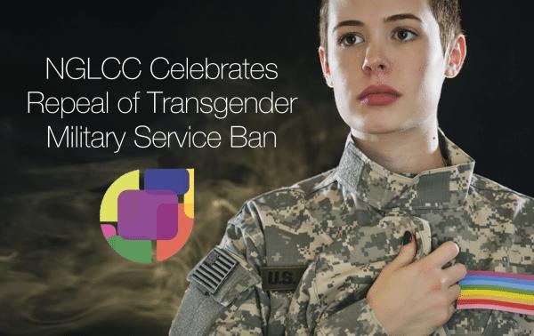 NGLCC Celebrates Repeal of Transgender Military Service Ban