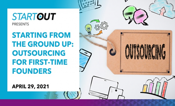Starting from the Ground Up: Outsourcing for First-Time Founders