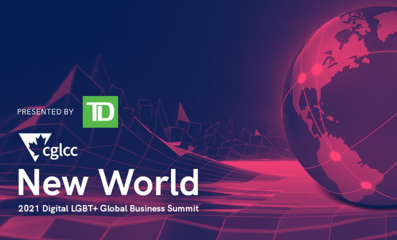 New World: 2021 Digital LGBT+ Global Business Summit
