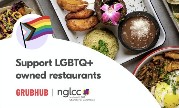 Read more about the article Grubhub Teams Up with NGLCC to Support LGBTQ+-Owned Restaurants During Pride Month 2021